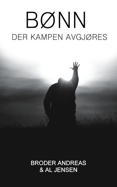 Bønn - der kampen avgjøres