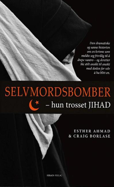 Selvmordsbomber – hun trosset JIHAD